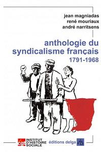 Anthologie du syndicalisme français
