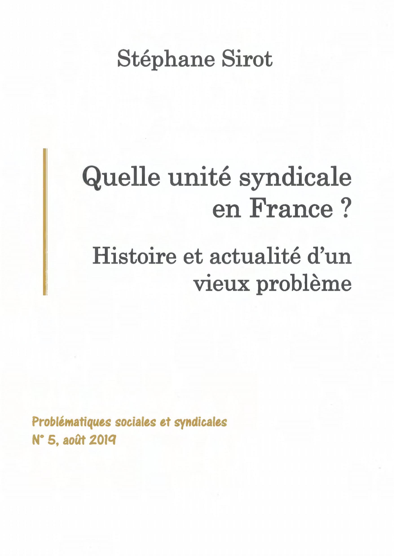 Quelle unité syndicale en France ? Problématiques sociales et syndicales