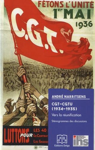 CGT-CGTU (1935-1936). Vers la réunification
