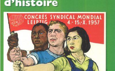 Syndicalisme international. Un siècle et demi d'histoire